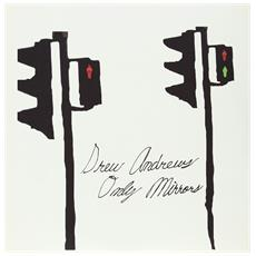 Drew Andrews - Only Mirrors