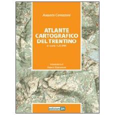 Atlante cartografico del Trentino in scala 1:25.000