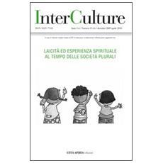InterCulture vol. 15-16. Laicità ed esperienza spirituale al tempo delle società plurali.