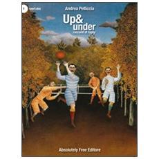 Up & under. Racconti di rugby