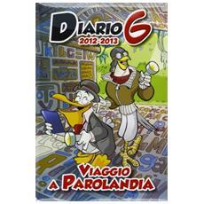 Diario G 2012-13. Viaggio a parolandia. Con gadget