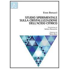 Studio sperimentale sulla cristallizzazione dell'acido citrico