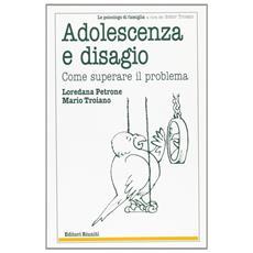 Adolescenza e disagio giovanile