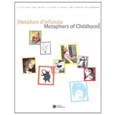Metafore d'infanzia. Ediz. italiana e inglese