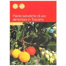 Piante selvatiche di uso alimentare in Toscana