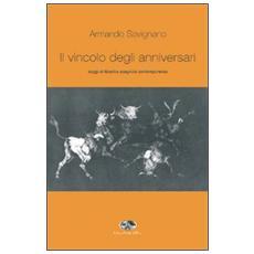 Il vincolo degli anniversari. Saggi di filosofia spagnola contemporanea