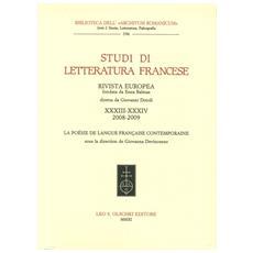 Studi di letteratura francese. Vol. 33: La poésie de langue française contemporaine.