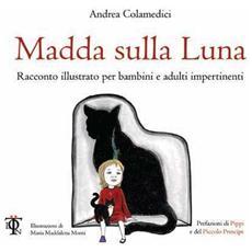 Andrea Colamedici - Madda Sulla Luna