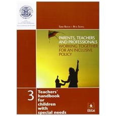 Parents, teachers and professionals working together for an inclusive policy