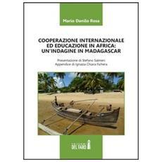 Cooperazione internazionale ed educazione in Africa. Un'indagine in Madagascar