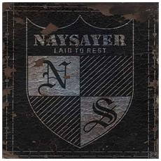 Naysayer - Laid To Rest