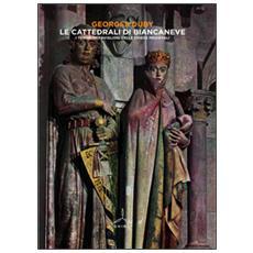 Cattedrali di Biancaneve (Le)