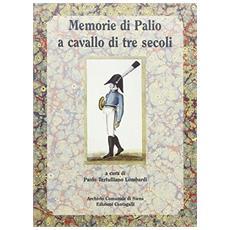 Memorie di Palio a cavallo di tre secoli