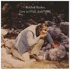 Basho, Robbie - Live In Forli, Italy 1982 - Disponibile dal 06/04/2018