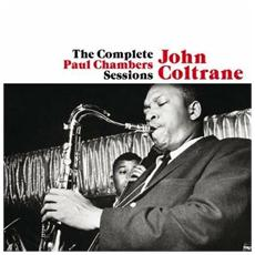 John Coltrane - The Complete Paul Chambers Sessions (2 Cd)