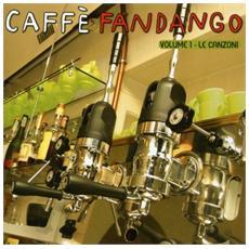 Caffe' Fandango Vol. 1