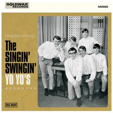 """Yo Yo's - The Singin Swingin Yo Yo's (7"""")"""