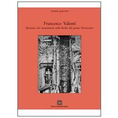 Francesco Valenti. Restauro dei monumenti nella Sicilia del primo Novecento