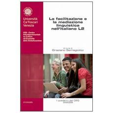 La facilitazione e la mediazione linguistica nell'italiano L2