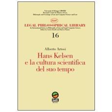 Hans Kelsen e la cultura scientifica del suo tempo