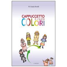 Cappuccetto e i suoi colori