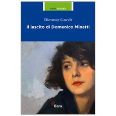 Il lascito di Domenico Minetti