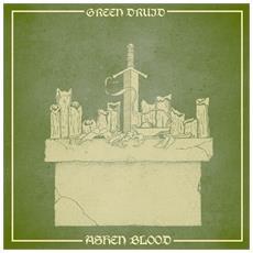 Green Druid - Ashen Blood - Disponibile dal 16/03/2018