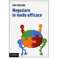 Negoziare in modo efficace