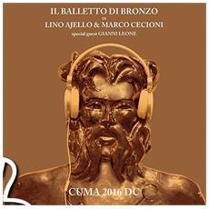 Balletto Di Bronzo (Il) - Cuma 2016