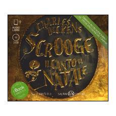 Scrooge. Il canto di Natale. Audiolibro. 2 CD Audio
