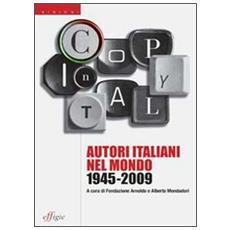 Autori italiani nel mondo 1945-2009