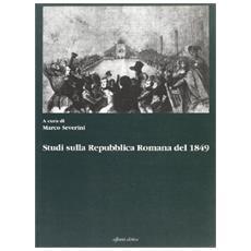 Studi sulla Repubblica romana del 1849