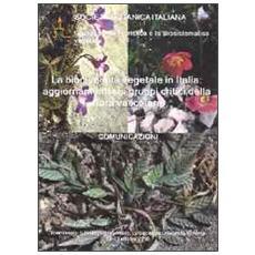 La biodiversità vegetale in Italia. Aggiornamenti sui gruppi critici della flora vascolare. Comunicazioni