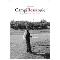 Campi rossi 1969