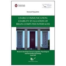 Usable communication: usability evaluation of brain-computer inter-faces