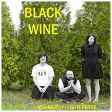 Black Wine - Summer Of Indifference