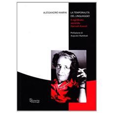 La temporalità del linguaggio. Il significato secondo Hannah Arendt
