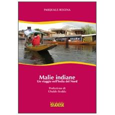 Malie indiane. Un viaggio nell'India del Nord