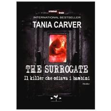 The Surrogate. Il killer che odiava i bambini