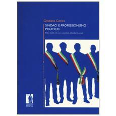 Sindaci e professionismo politico. Uno studio di caso sui primi cittadini toscani