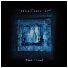 Thomas Lang - The German Alphabet