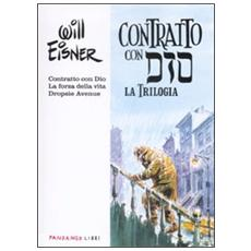Un contratto con Dio. La trilogia