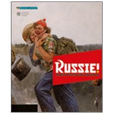 Russie! Memoria, mistificazione, immaginario. Arte russa del '900 dalle collezioni Morgante e Sandretti. Ediz. multilingue