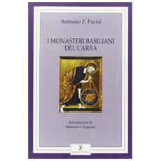 Monasteri basiliani del Carr� (I)