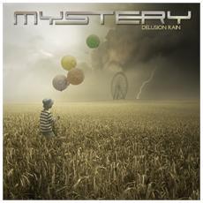 Mystery - Delusion Rain