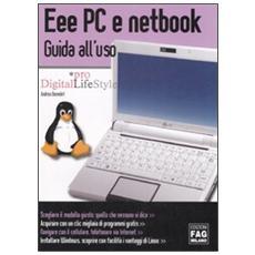 Eee Pc e netbook. Guida all'uso