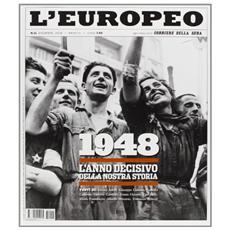 Storie d'Italia d l'Europeo. I migliori numeri de l'Europeo. Ediz. speciale