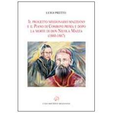 Il progetto missionario mazziano e il piano di Comboni prima e dopo la morte di don Nicola Mazza (1860-1867)