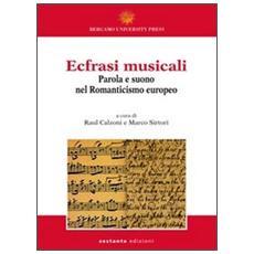 Ecfrasi musicali. Parola e suono nel Romanticismo europeo