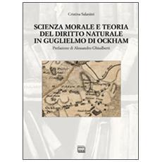 Scienza morale e teoria del diritto naturale. . .